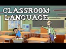 Разговорные фразы в английском языке Школа выражения в классе Classroom language