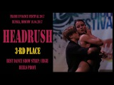 HEADRUSH |3rd place  BEST STRIP  HIGH HEELS TEAM PROFI | FRAME UP DANCE FEST 2017 [OFFICIAL VIDEO]