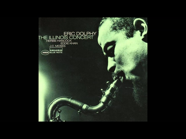 Eric Dolphy Herbie Hancock Quartet Softly As In A Morning Sunrise смотреть онлайн без регистрации