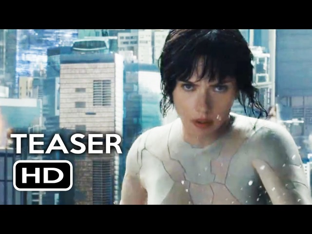 Ghost in the Shell Official Trailer 1 Teaser (2017) Scarlett Johansson Action Movie HD