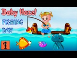 Baby Hazel Fishing Day - Games For Kids To Play Android Gameplay Funny Videos Sport Game