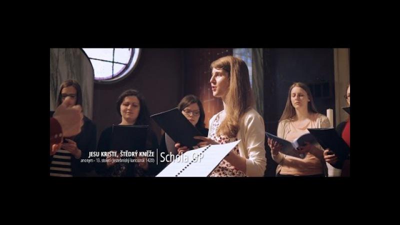 Jezu Kriste, štědrý kněže | Schola OP | EN,CZ sub
