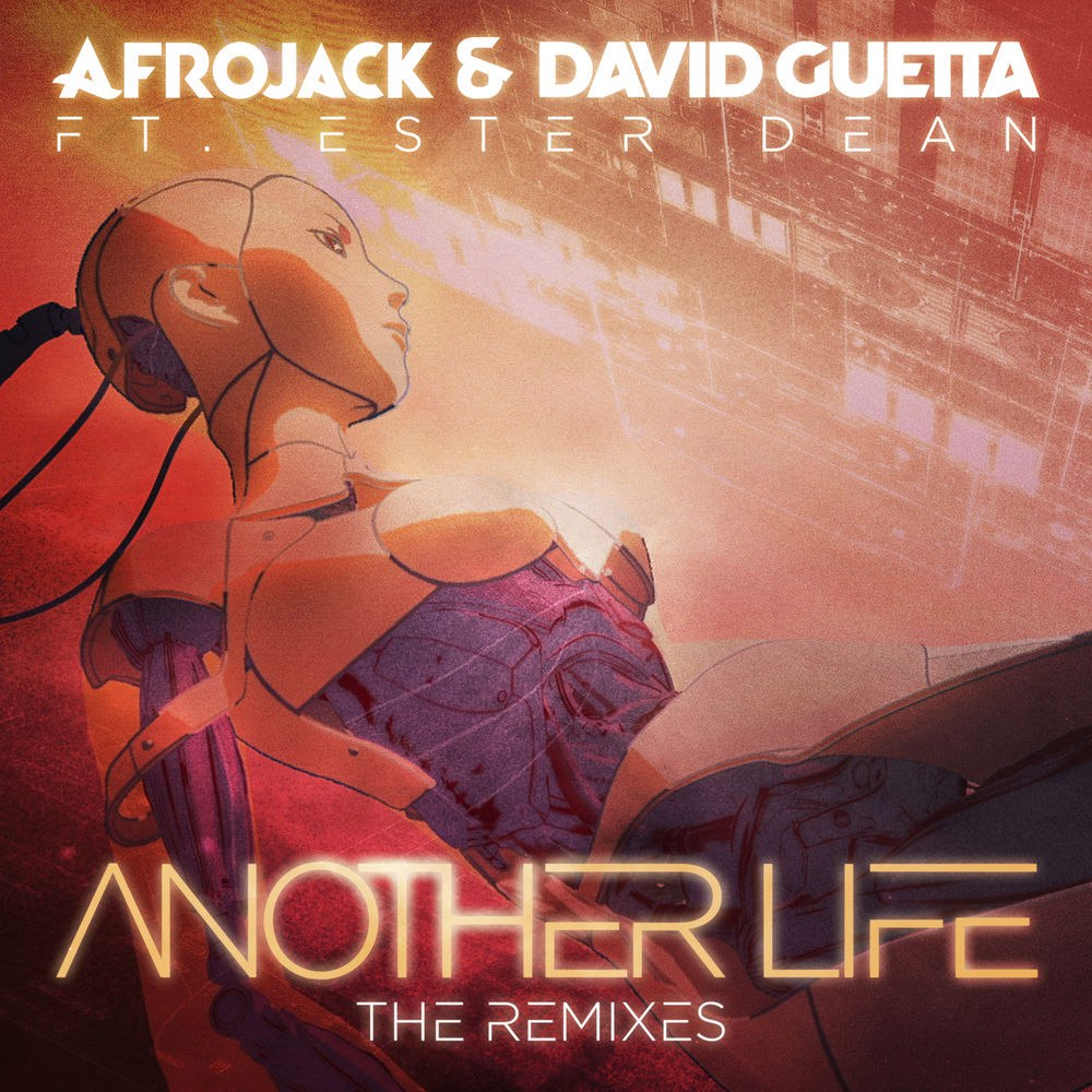 Afrojack & David Guetta feat. Ester Dean - Another Life (D.O.D Remix)