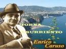 Enrico Caruso Torna a Surriento *****