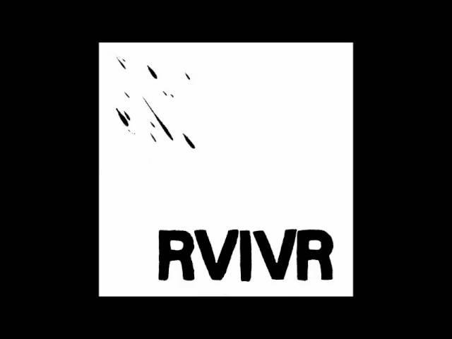 RVIVR - Self Titled (2010) [FULL ALBUM]