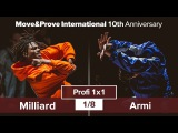 Armi vs. Milliard | 1/8 | Profi 1x1 @ MoveProve «10th Anniversary»