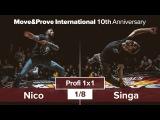 Nico vs. Singa | 1/8 | Profi 1x1 @ MoveProve «10th Anniversary»