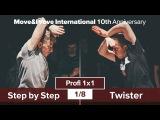 Step by Step vs. Twister | 1/8 | Profi 1x1 @ MoveProve «10th Anniversary»
