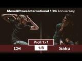 Saku vs. CH | 1/8 | Profi 1x1 @ MoveProve «10th Anniversary»