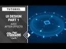 [TUTO] UI Design avec After Effects (Part 1)