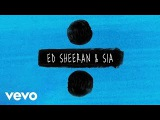 Ed Sheeran &amp Sia - Shape of You  The Greatest  Cheap Thrills (Official Video)