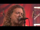 Robert Plant - (2006) Tin Pan Valley live on Sound Stage