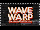 [TUTORIAL DORGAS] Efeito WAVE WARP / Imagem Ondulando - AFTER EFFECTS