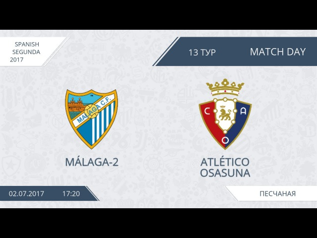 AFL17. Spain. Segunda. Day 15. Malaga-2 - Atletico Osasuna.