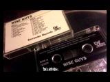 Wiseguys - Team Playa ft. DB-11 aka Dana Barros, E-Devious aka Antionio Twice Thou