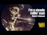 ROBERT JOHNSON - I'm a steady rollin' man (by Alexander Tigana)