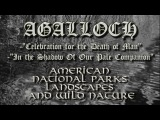 AGALLOCH - Celebration for the Death of Man - In the Shadow Of Our Pale Companion (Fan Video)American National Parks
