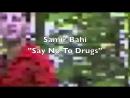 Samur Bahi – Say No To Drugs