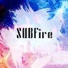 🔥💎 Фансаб-группа SUBfire 💎🔥