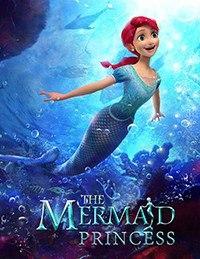Принцесса-русалочка / The Mermaid Princess (2016)