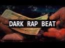 Dark Rap Beat - Gangsta Hip Hop Trap Instrumental Lourd 2016