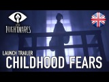Little Nightmares - PS4XB1PC -  Childhood fears (Launch Trailer)