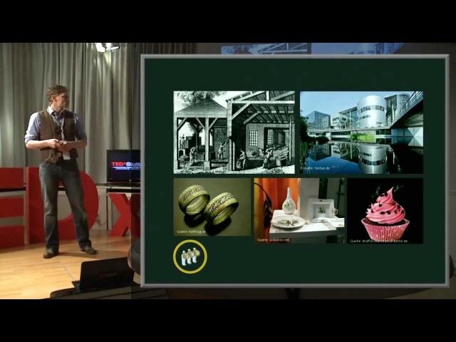 Einfluss des Prosumers auf sein Produkt: Steve Rommel at TEDxStuttgart