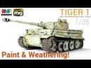 1/35 TIGER 1 (Rye Field Models) - Paint and Weathering / Pintado y Ensuciado
