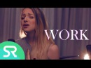 Rihanna - Work (Ft. Drake) // Shaun Reynolds & Emma Heesters Cover