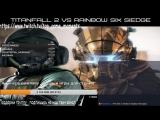 Aligamer Live - Titanfall™ 2 и R6S - Пилоты или операторы , что круче ?