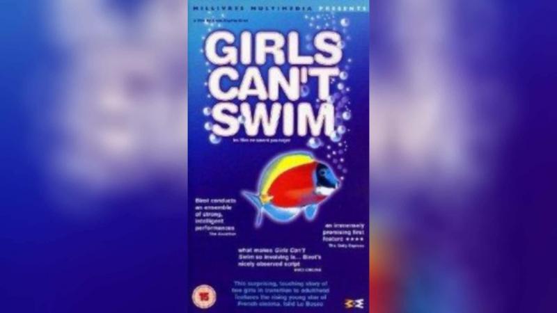 Девушки не умеют плавать (2000) | Les filles ne savent pas nager