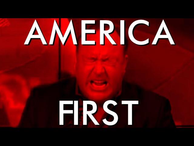 America FIRST - Alex Jones remix