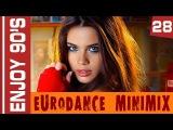 Enjoy 90's - Eurodance MiniMix #28
