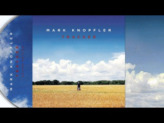 Mark Knopfler - Laughs And Jokes And Drinks And Smokes