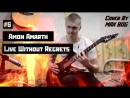 6 Amon Amarth Live Without Regrets Cover By MAX BOG