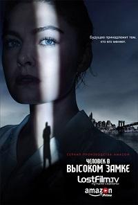 Человек в высоком замке 3 сезон 10 серия Alexfilm