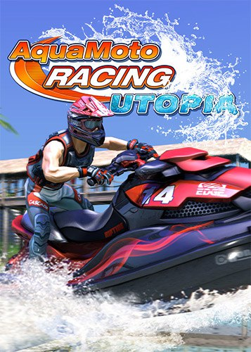 Aqua Moto Racing Utopia (2016) PC | RePack от FitGirl