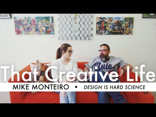 DON'T LET PEOPLE CALL YOU A CREATIVE ft. Mike Monteiro | That Creative Life Ep.012