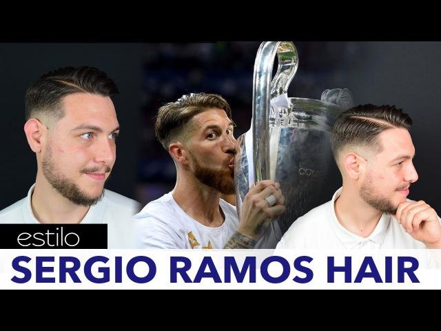 Sergio Ramos Corte de Cabello y Peinado   Sergio Ramos Haircut and Hairstyle