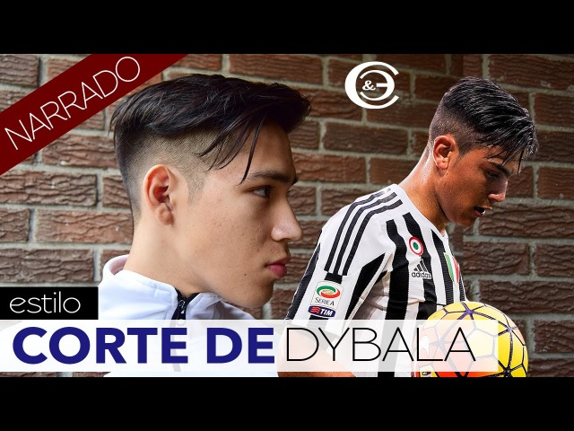 Como hacer el corte y peinado de Dybala | Explicación Paso a Paso • Narrado