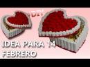 Manualidades dia del amor y la amistad   14 feberero   IDEAS PARA REGALAR A MI NOVIO