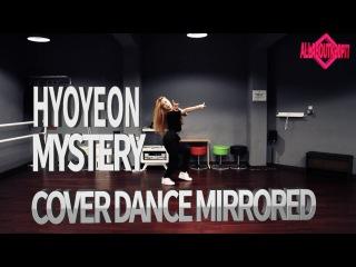 hyoyeon효연 mystery 미스테리 안무거울모드 dance cover mirror