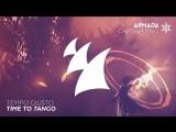 Tempo Giusto - Time To Tango (Extended Mix)