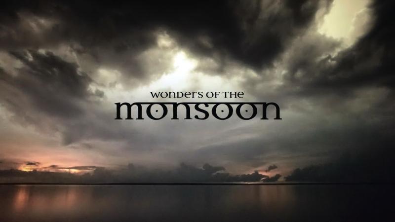 BBC В Краю Муссонов 1 серия В ожидании дождя / Wonders of the Monsoon (2014) FullHD
