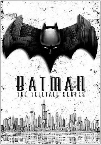 Batman: The Telltale Series - Episode 1-5 (2016) PC   RePack от Choice