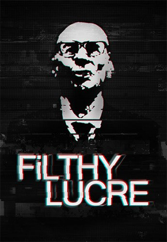 Filthy Lucre (2016) PC | RePack от FitGirl