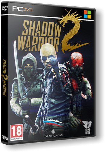 Shadow Warrior 2: Deluxe Edition [v.1.1.7.2] (2016) PC | RePack от Decepticon