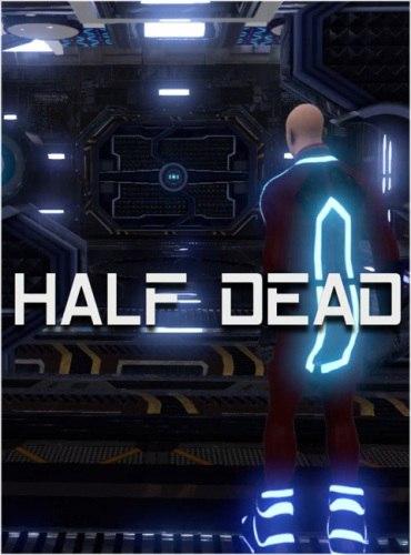 Half Dead (2016) PC | RePack от Pioneer