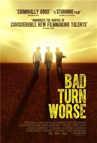 Мы должны выбраться из этого места / Bad Turn Worse (2013) HDRip от k.e.n and nnmclub | A