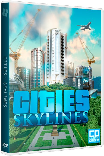 Cities: Skylines - Deluxe Edition [v 1.6.2-f1 + DLC's] (2015) PC | RePack от xatab